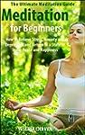 Meditation: Meditation for Beginners...