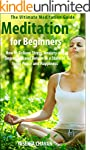 Meditation: Meditation for Beginners...