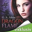 Dragon Flame (Dragon 7) (       ungekürzt) von G. A. Aiken Gesprochen von: Svantje Wascher