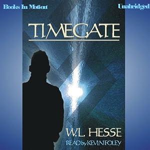 Timegate | [W. L. Hesse]