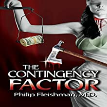 The Contingency Factor (       UNABRIDGED) by Philip Fleishman Narrated by Michael Karl Orenstein