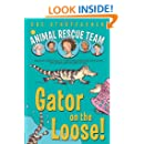 Gator on the Loose! (Animal Rescue Team)
