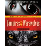 The Encyclopedia of Vampires and Werewolves ~ Rosemary Ellen Guiley