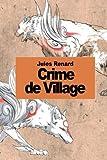 Crime de village (French Edition)