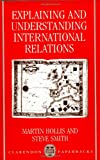 img - for Explaining and Understanding International Relations (Clarendon Paperbacks) book / textbook / text book