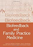 img - for Biofeedback and Family Practice Medicine book / textbook / text book