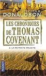 Les Chroniques de Thomas Covenant, Tome 2 : La retraite maudite par Donaldson