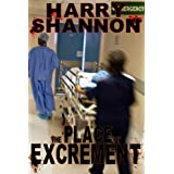The Place of Excrementby Harry Shannon