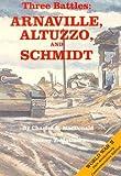 img - for Three Battles: Arnaville, Altuzzo, and Schmidt book / textbook / text book