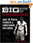 Big Book of Throwdowns: Over 50 Bruta...