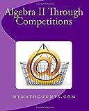 Yongcheng Chen Algebra II Through Competitions