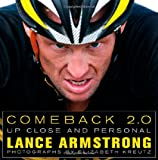 Comeback 2.0: Up Close and Personal (1439173141) by Armstrong, Lance