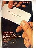 img - for Der Nothelfer oder Die Kreuz- und Querz ge des Rechtsanwalts Starzmann book / textbook / text book