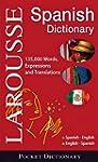 Larousse Pocket Dictionary : Spanish-...