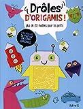"""Afficher """"Drôles d'origamis !"""""""