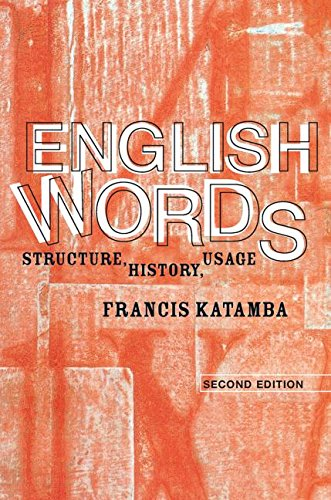 English Words: Structure, History, Usage