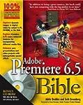 Adobe Premiere 6.5 Bible by Adele Dro...