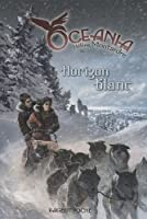Oceania, Tome 2 : Horizon blanc