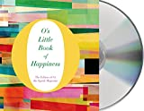 img - for O's Little Book of Happiness (O's Little Books/Guides) book / textbook / text book