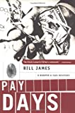 Pay Days: A Harpur & Iles Mystery (0393042146) by James, Bill
