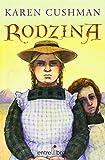 Rodzina (Spanish Edition) (8493388300) by Cushman, Karen