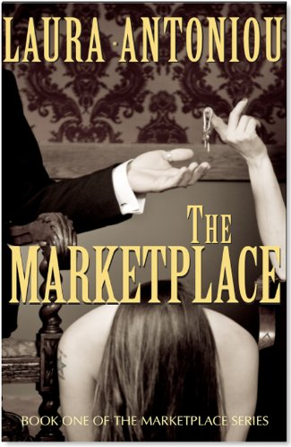 The Marketplace (Book One of The Marketplace Series) by Laura Antoniou