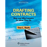 Drafting Contracts: How and Why Lawyers Do What They Do ~ Tina L. Stark