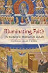 Illuminating Faith: The Eucharist in...
