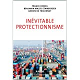 In�vitable protectionnismepar Benjamin Masse-Stamberger