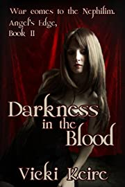 Darkness in the Blood (Angel's Edge)