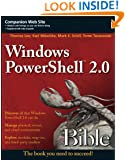 Windows PowerShell 2.0 Bible