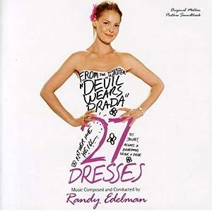 Amazon.com: 27 Dresses [Original Motion Picture Soundtrack]: Randy ...