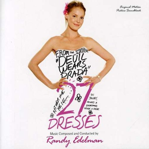 27 Dresses [Original Motion Picture Soundtrack]
