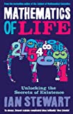 Mathematics Of Life: Unlocking the Secrets of Existence