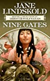 Nine Gates (Tor Fantasy) (0765356228) by Lindskold, Jane