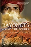 img - for Bayonets Along the Border (Simon Fonthill) book / textbook / text book