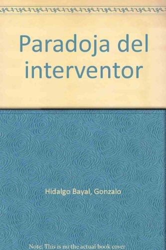 Paradoja Del Interventor descarga pdf epub mobi fb2