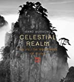 Celestial Realm: The Yellow Mountains of China (0789208679) by Harper, Damian