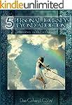 Five Personal Journeys Beyond Addicti...