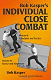 Bob Kasper's Individual Close Combat, Volume 1 & 2