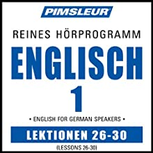 ESL German Phase 1, Unit 26-30: Learn to Speak and Understand English as a Second Language with Pimsleur Language Programs  von Pimsleur