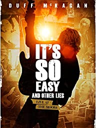 It\'s So Easy And Other Lies
