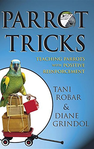 Parrot Tricks: Teaching Parrots with Positive Reinforcement