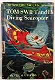 img - for TOM SWIFT AND HIS DIVING SEACOPTER book / textbook / text book