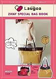 Laugoa 2WAY SPECIAL BAG BOOK (宝島社マルチメディア)