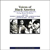 Voices of Black America: Historical Recordings of Speeches, Poetry, Humor and Drama 1908-1947 | [William Shaman, Editor]