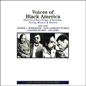 Voices of Black America: Historical Recordings of Speeches, Poetry, Humor and Drama 1908-1947 | [William Shaman (editor)]