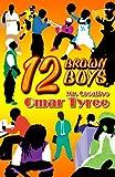 12 Brown Boys