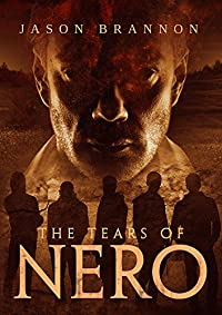 The Tears Of Nero by Jason Brannon ebook deal