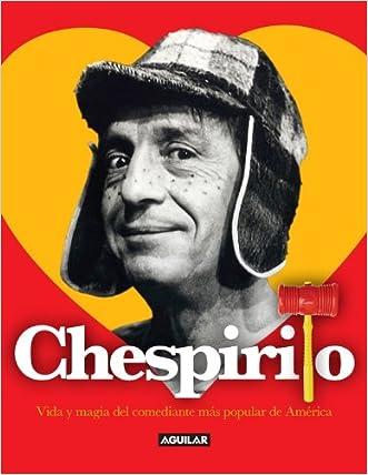 Chespirito. Vida y magia del comediante más popular de América (Spanish Edition)